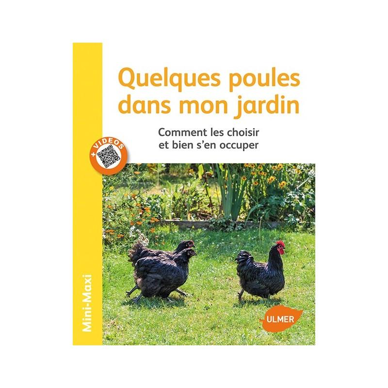 Quelques poules dans mon jardin ulmer ufs aviculture - Campe dans mon jardin ...