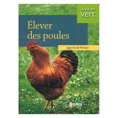 elever-des-poules-rustica