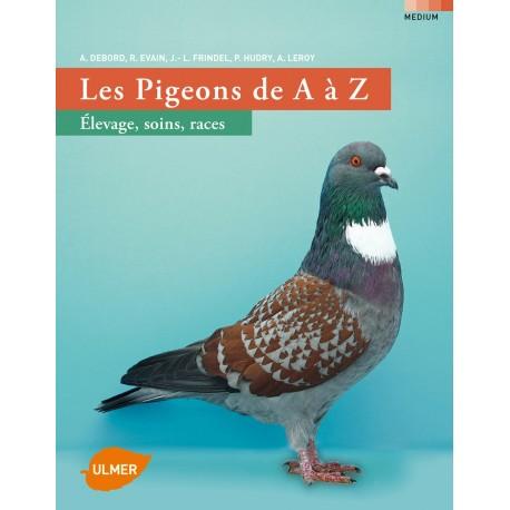 les pigeons de a a z - editions ulmer