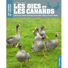 CAHIERS ELEVAGE : OIES ET CANARDS - RUSTICA
