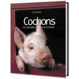 cochons, ces adorables animaux de la ferme