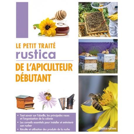 petit traite rustica de l' apiculteur debutant - rustica