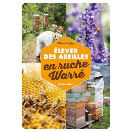 elever des abeilles en ruche warre - rustica