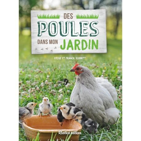 des poules dans mon jardin  - rustica