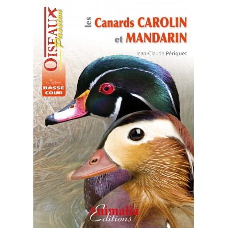canards carolin et madarin - animalia editions