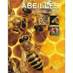ABEILLES - TOUT SAVOIR SUR L'APICULTURE - ARTEMIS