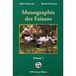 MONOGRAPHIE DES FAISANS TOME 1 - WPA FRANCE